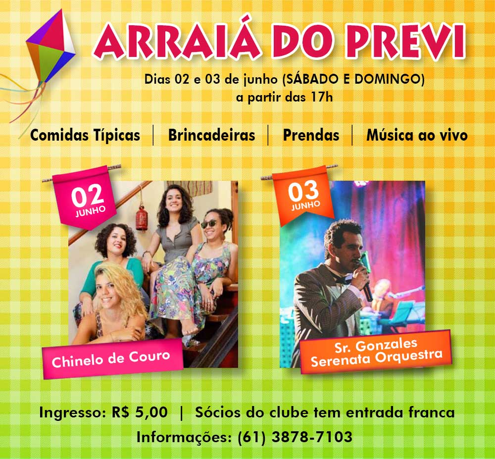 Arraiá do Previ - Festa Junina de Brasília - DF.